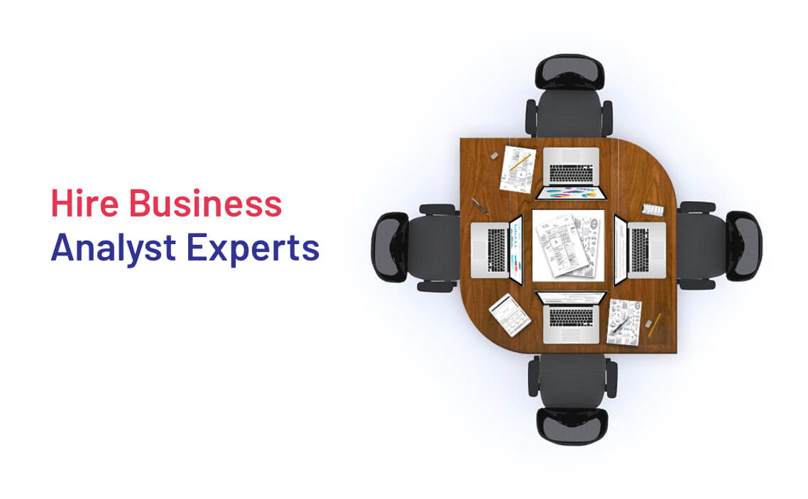 Hire Business Analyst Experts